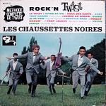 Les Chaussettes noires - Une grosse tete - 1961