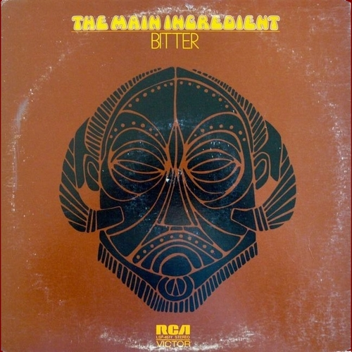 """The Main Ingredient : Album """" Bitter Sweet """" RCA Victor Records LSP-4677 [ US ]"""