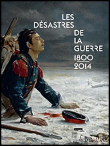 Les désstres de la guerre 1800/2014