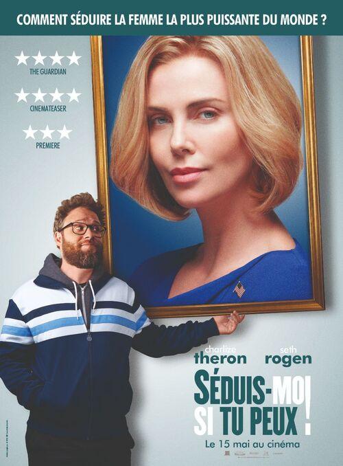 Découvrez l'affiche de SÉDUIS-MOI SI TU PEUX ! avec Charlize Theron, Seth Rogen – Au cinéma le 15 mai 2019