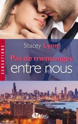 Pas de Mensonges Entre Nous - Stacey Lynn