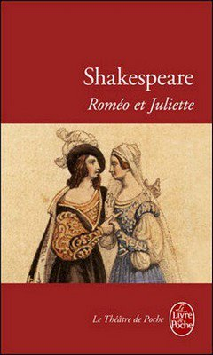 Shakespeare : Rom?o et Juliette