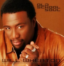 Will Wheaton - Old School Soul - Complete CD