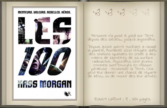 « Les 100 [01] » de Kass Morgan