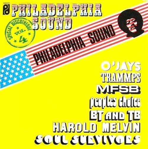 "Various Artists : Philadelphia Sound "" Special Discotheques Volume 4 "" Philadelphia International Records PIR 81131 [ FR ]"