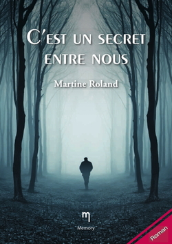 C'est un secret entre nous - Martine Rolland