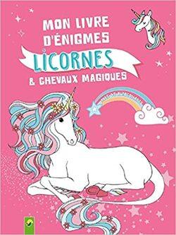 Mon livre d'énigmes licornes & chevaux magiques