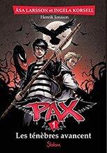 Pax tome 1- les ténèbres avancent