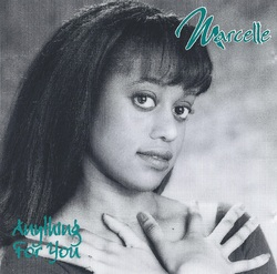 MARCELLE - ANYTHING FOR YOU (1993)