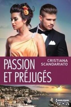 Passion et préjugés - Cristiana Scandariato
