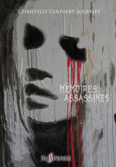 Mémoires assassines (Christelle Colpaert-Soufflet)