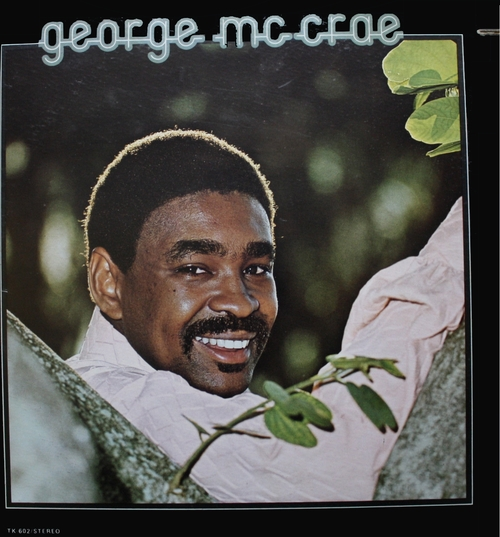 "George McCrae : Album "" George McCrae "" T.K. Records T.K.-602 [ US ] en Juillet 1975"