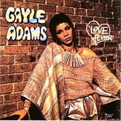 Gayle Adams - Love Fever - Complete LP
