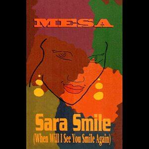 MESA - SARA SMILE (TAPE 1994)