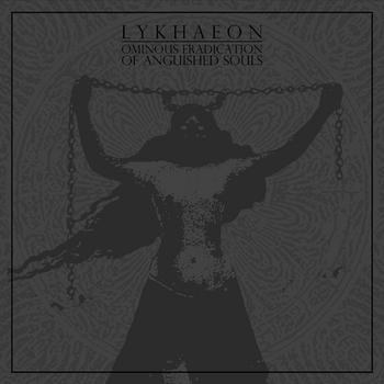 LYKHAEON - Ominous Eradication Of Anguished Souls