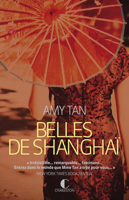 Belles de Shanghaï - Amy Tan
