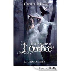 Chronique Le dernier Espoir de Cindy Mezni