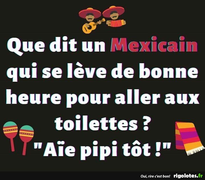 Que dit un Mexicain.. - Blagues et les meilleures images drôles!