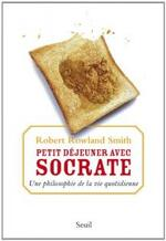 Robert Rowland Smith – Petit déjeuner avec Socrate