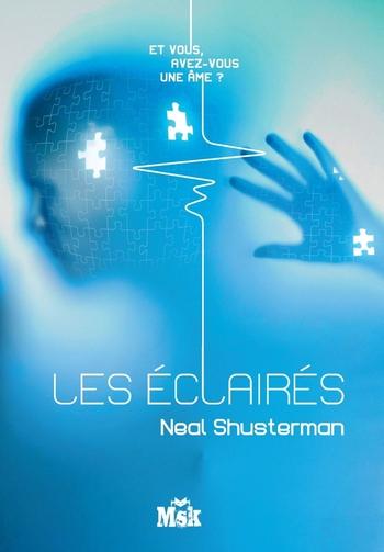 Les éclairés - Neal Shusterman