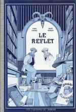 Le reflet, Yvan Hasse (textes) et Marc Renier (dessin)