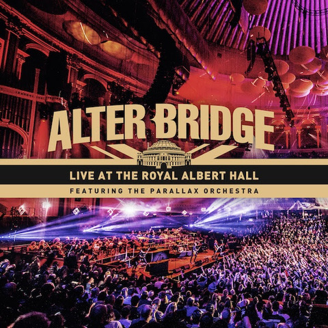 ALTER BRIDGE - Détails et extrait du nouvel album live Live At The Royal Albert Hall