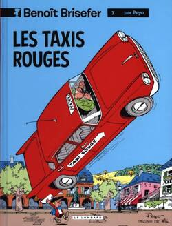 Chronique de la BD {Benoît Brisefer - Les taxis rouges}