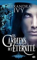 Chronique Les gardiens de l'éternité tome 1 d'Alexandra Ivy