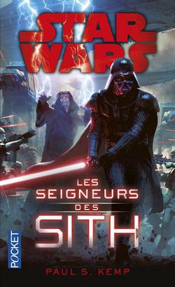 Star Wars - Les Seigneurs des Sith - Paul S. Kemp