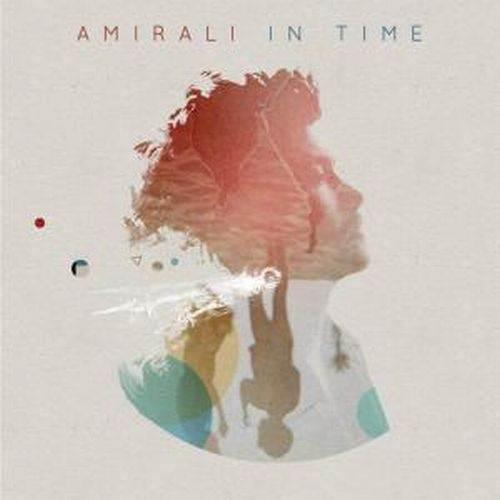 Amirali - In Time (2012) [Electro Deep House]