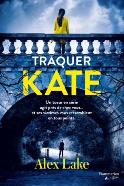 """""""Killing Kate"""" d'Alex Lake chez Pygmalion, un thriller psychologique efficace comme je les aime."""