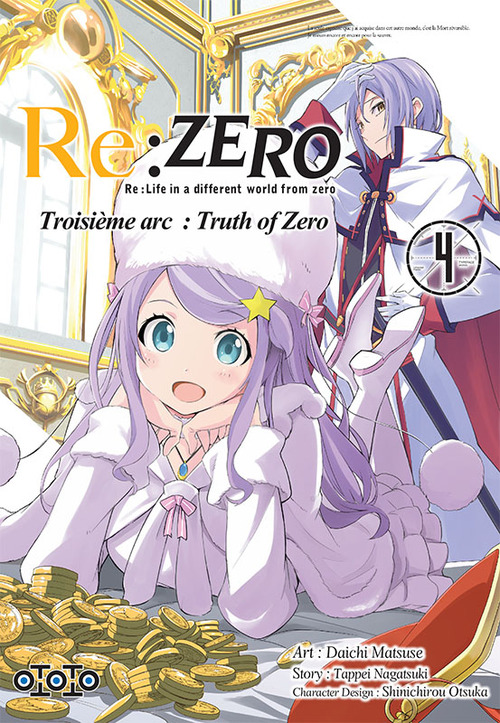 Re:zero - Troisième arc Truth of zero - Tome 04 - Daichi Matsuse & Tappei Nagatsuki