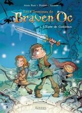 Les chroniques de Braven Oc tome 1- L'épée de Galamus