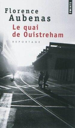 Le quai de Ouistreham - Florence Aubenas - Editions de l'Olivier – Points (2010)