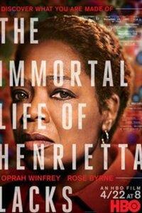 The Immortal Life of Henrietta Lacks : La vie d'Henrietta Lacks, une jeune femme afro-américaine morte d'un cancer fulgurant en 1951, et dont les cellules ont permis à la médecine de faire un bond en avant sans précédent. ... ----- ... Origine : américain Réalisation : George C. Wolfe Acteur(s) : Oprah Winfrey,Rose Byrne,Kyanna Simone Genre : Drame,Biopic Année de production : 2016 Critiques Spectateurs : 3,0