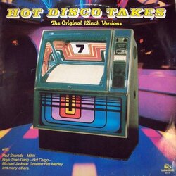 V.A. - Hot Disco Takes Vol.7 - Complete LP