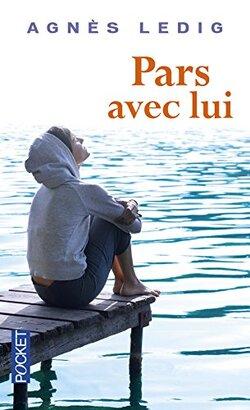 Pars avec lui de Agnès Ledig