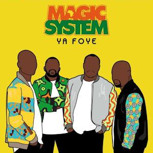 MAGIC SYSTEM - TOI ET LE SOLEIL