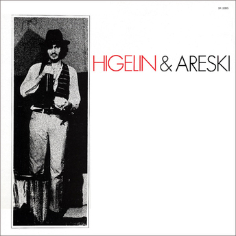 Frenchy But Chic # 51: Higelin et Areski (1969)