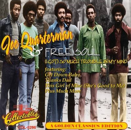 "1994 : Joe Quarterman & Free Soul : CD "" A Golden Classics Editions "" Collectables Records COL-CD-5296 [ US ]"