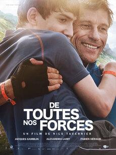 De toutes nos forces - film de Nils Tavernier (2014)