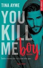 You kill me - Tina Ayme