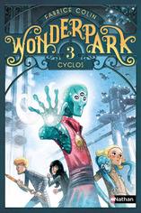 Wonderpark tome 1 : Libertad de Fabrice Colin