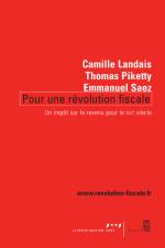 Pour une révolution fiscale - Piketty, Saez, Landais