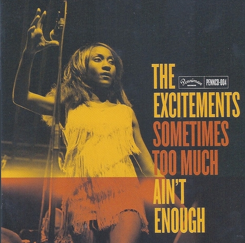 The Excitements - Sometimes Too Much Ain´t Enough (2013) [Funk Soul]