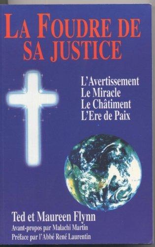 LA FOUDRE DE SA JUSTICE.