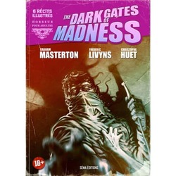 The Dark Gates of Madness - @GrahamMasterton  @LivynsFrederic et Christope Huet.  @SemaEditions