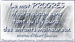 """Le mot """"Progrès"""" n'aura aucun sens......."""