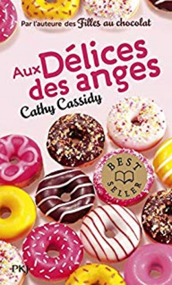 Chronique du roman {Aux délices des anges}