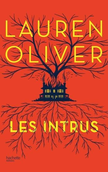 Les intrus - Lauren Oliver